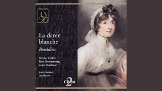 """La dame blanche: Act I, """"Grand Dieu! Que viens-je d"""