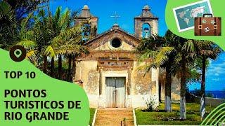 10 pontos turisticos mais visitados de Rio Grande