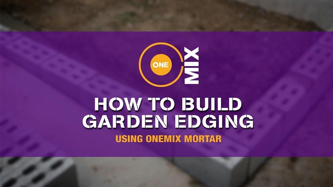 How to build garden edging using OneMix Mortar