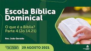 EBD da IPB Cruzeiro dia 29/08/2021