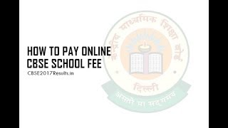 How to Pay Online CBSE School Fee