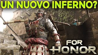 SI TORNA ALL'INFERNO? ► FOR HONOR Gameplay ITA
