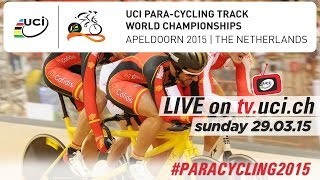 live 2015 uci para cycling track world championships apeldoorn ned