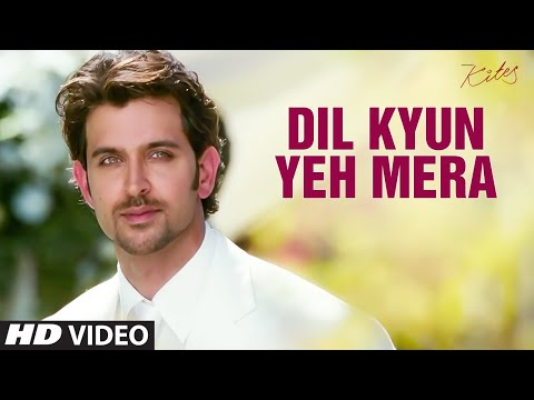"""Dil Kyun Yeh Mera Shor Kare Full Song"" (HD) Kites | Hrithik Roshan, Bárbara Mori"