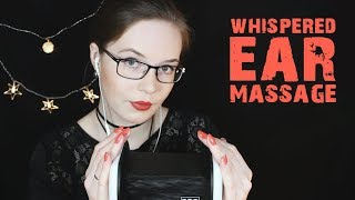 ASMR Whispered Ear Massage Variety - Rubbing, Cupping, Tapping on Ears