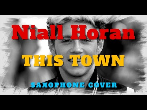 This Town - Niall Horan - saxophone cover