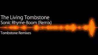 Mic The Microphone - Sonic Rhyme-Boom (The Living Tombstone
