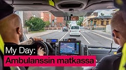 My Day: Ambulanssin matkassa