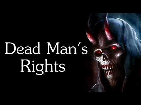 """""""Dead Man's Rights"""" Creepypasta"""