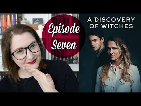 A Discovery of Witches – (Episode 7 Discussion) S01E07 | The Book Life