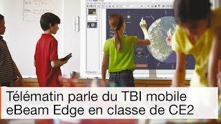 Utilisation du tableau interactif mobile eBeam Edge en classe de CE2 (Télématin)