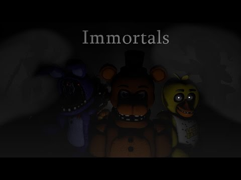 [SFM FNAF] Immortals