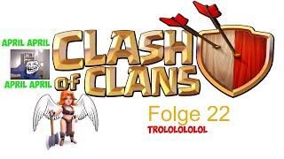 COC [022] - APRIL APRIL (Fredi) | Let's Play Clash of Clans [Deutsch/HD]