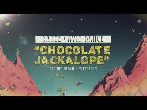 Dance Gavin Dance - Chocolate Jackalope