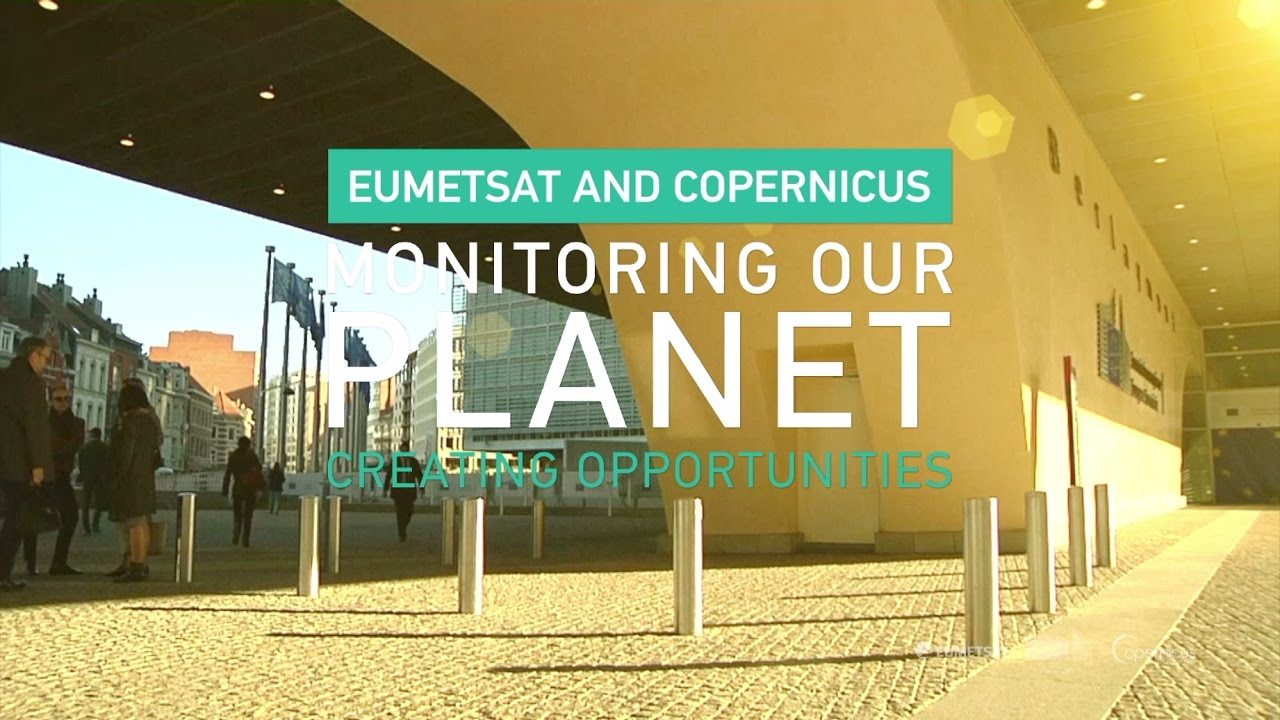 EUMETSAT and Copernicus - monitoring our planet and ...