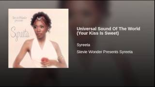 Universal Sound Of The World (Your Kiss Is Sweet)