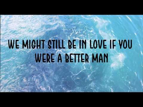 Little Big Town - 'Better Man' Lyrics