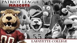 Patriot League Mascots: Lafayette College