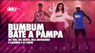 Video Bumbum Bate a Pampa - MC WM, MC Leléto, MCs Jhowzinho e Kadinho e DJ Tadeu | FitDance TV download MP3, 3GP, MP4, WEBM, AVI, FLV November 2018