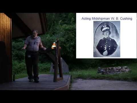 "William Barker Cushing: ""The Hero of the Civil War""  A Campfire Program - Ranger Karlton Smith"