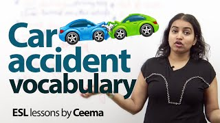 Car Accident Vocabulary  Free Spoken English lesson