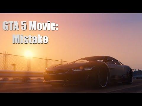 GTA 5 Movie: Mistake (Trailer)