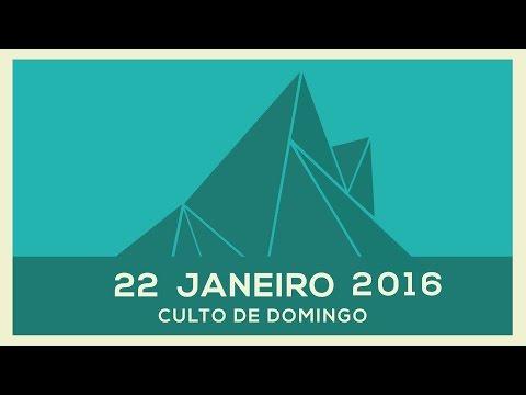 CULTO DE DOMINGO // 22 Jan 2017