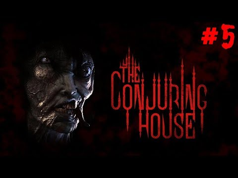 THE CONJURING HOUSE (ПРОКЛЯТЫЙ ДОМ) - НОВЫЙ ХОРРОР 2018:) #5