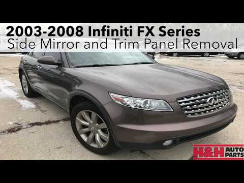 2003-2008 Infiniti FX Series -Side Mirror And Trim Panel Removal