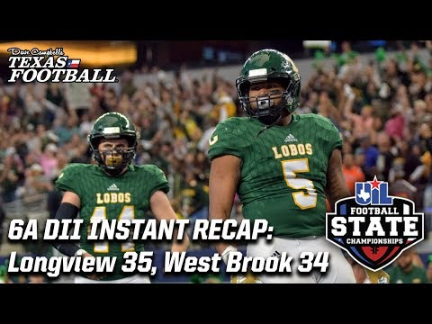 Longview 35, West Brook 34: 2018 6A DII Texas high school football championship recap