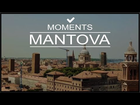 MOMENTS IN MANTOVA | TRAVEL GUIDE | DAY TRIP DRONE