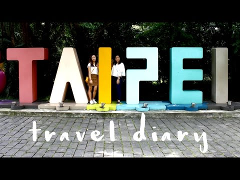 Taiwan Travel Diary 2017