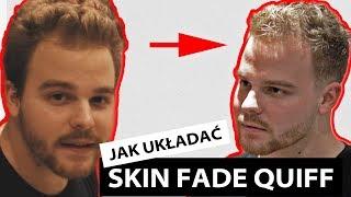 Jak układaćwłosy - MODERN QUIFF SKIN FADE  - oczekiwania vs. rzeczywistość