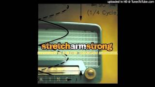 Watch Stretch Arm Strong Means To An End video
