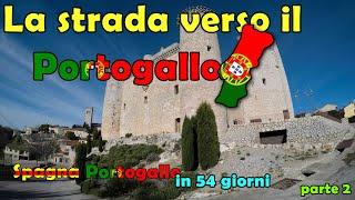 La strada per il Portogallo | Spagna - Portogallo in 54 giorni: parte 2