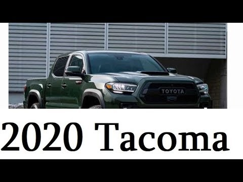 The 2020 Toyota Tacoma Promises Big Changes and You Will
