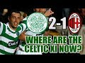 Celtic XI That Beat AC Milan In 2007: Where Are They Now?