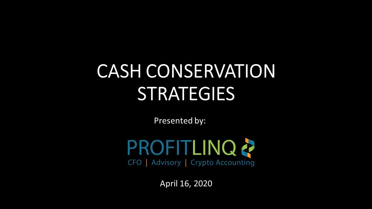 Cash Conservation Strategies
