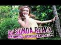- DJ SUNDA REMIX BANDUNG BERGOYANG 2019