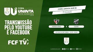 COPA UNINTA SUB 19 - 2019 - FERROVIÁRIO X CEARÁ - 23/10/2019