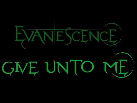 Evanescence - Give Unto Me (Whisper/Sound Asleep EP)