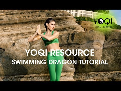 YOQI RESOURCE Swimming Dragon Qigong Tutorial