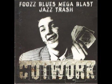 Cutwork - Foozz Blues Mega Blast Jazz Trash