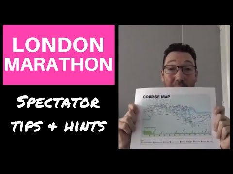 LONDON MARATHON Spectator Tips!