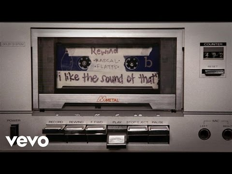 Rascal Flatts - I Like The Sound Of That (Audio Version)