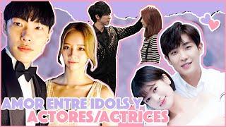 Parejas Actor o Actriz + Idols