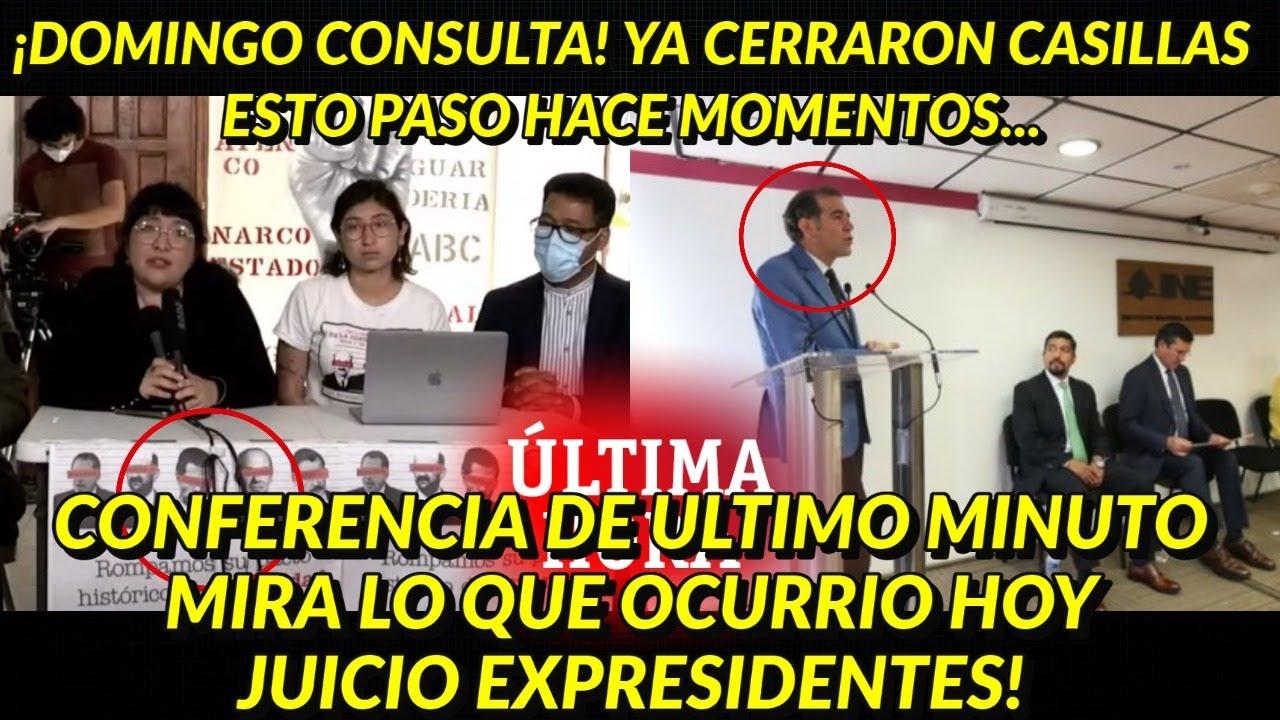 ¡CONFERENCIA DE ULTIMO MINUTO! CIERRAN CASILLAS MIRA LO QUE OCURRIO HOY CONSULTA EXPRESIDENTES