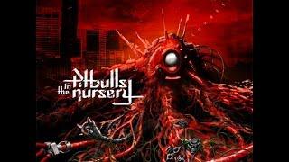 Pitbulls in the Nursery - Lunatic (Official Full Lenght Album)