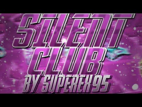 Silent Club 100% By Superex95 (Extreme Demon) | Geometry Dash
