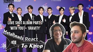 Metalheads React to Kpop EXO 39 s 39 Love Shot 39 album Part 3 With You Gravity